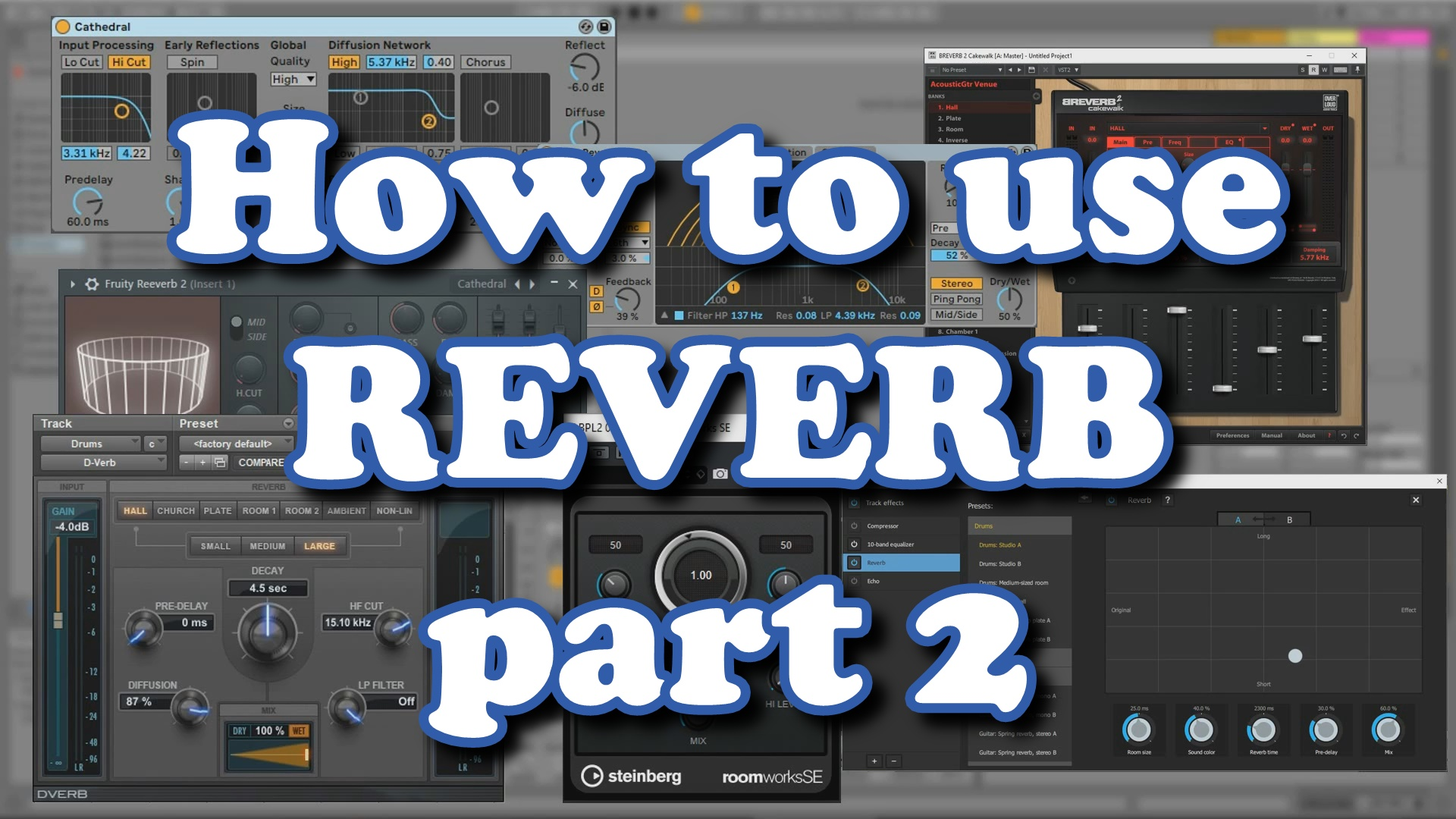HowToUseReverb part2 video